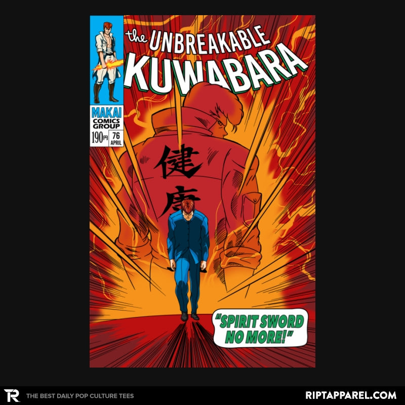 The Unbreakable Kuwabara - RIPT Apparel