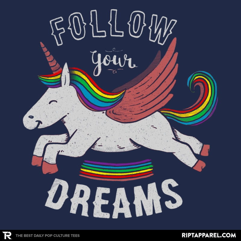 Forever Follow Your Dreams - RIPT Apparel