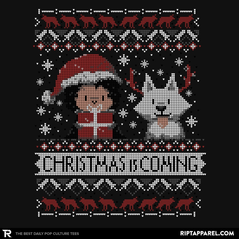 Christmas is Coming - Ugly Holiday - RIPT Apparel