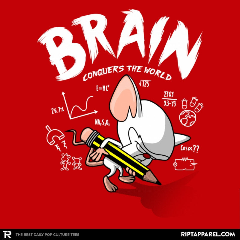 Brain Conquers The World! - RIPT Apparel