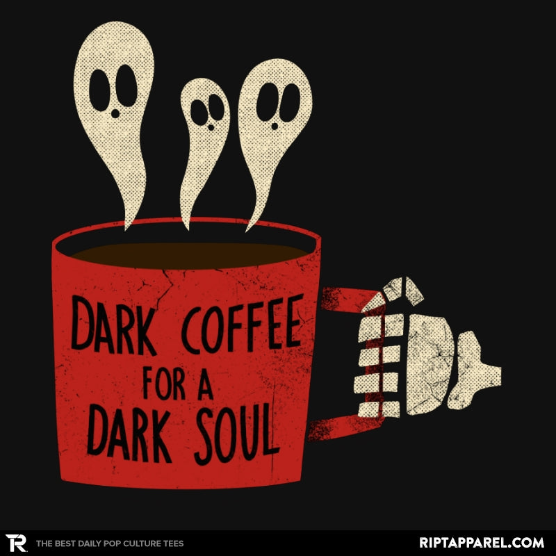Dark Coffee for a Dark Soul - Collection Image - RIPT Apparel