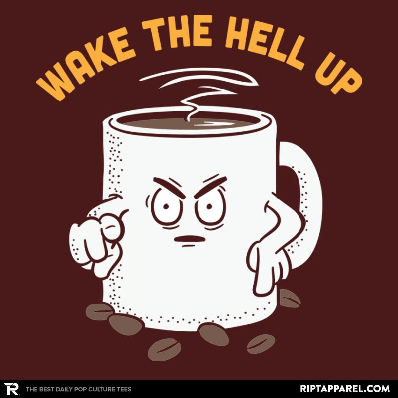 Wake Up Now! - RIPT Apparel