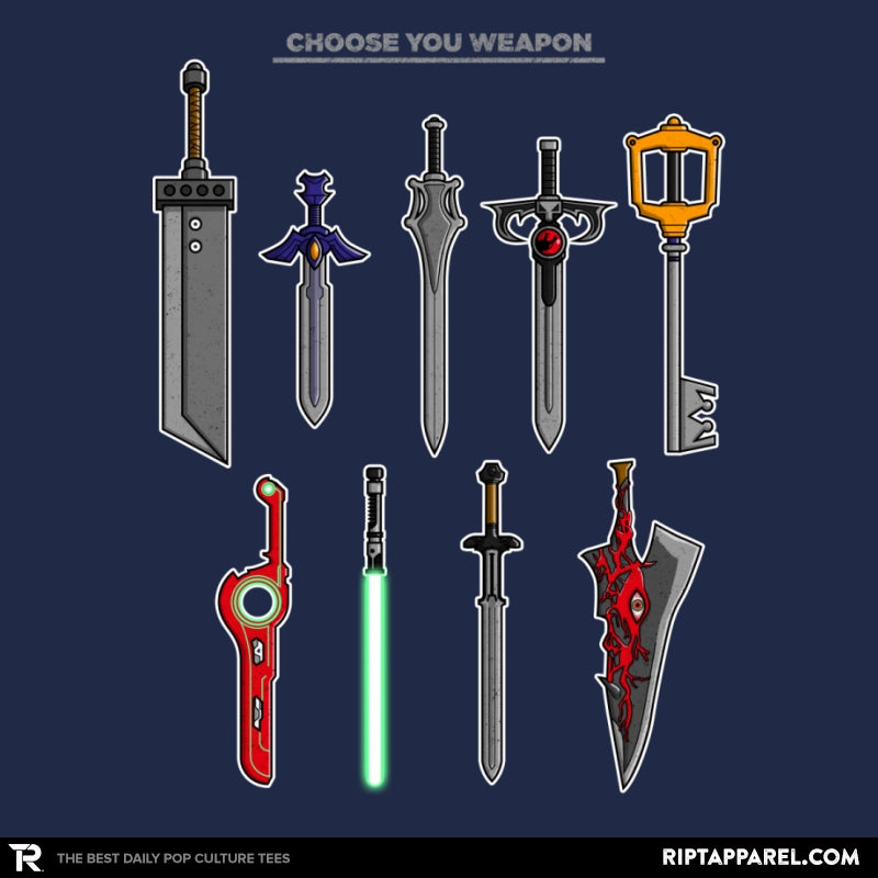 Choose Your Weapons - RIPT Apparel