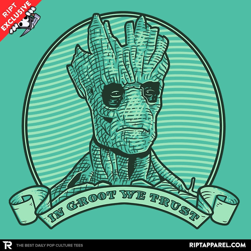 In Groot We Trust Exclusive - Collection Image - RIPT Apparel