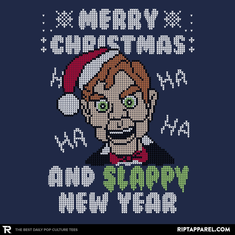 Slappy New Year! - Ugly Holiday - RIPT Apparel