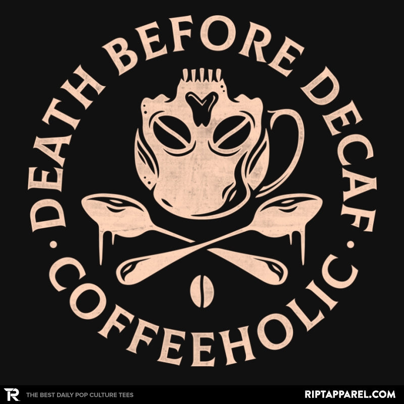 Death Before Decaf - Collection Image - RIPT Apparel