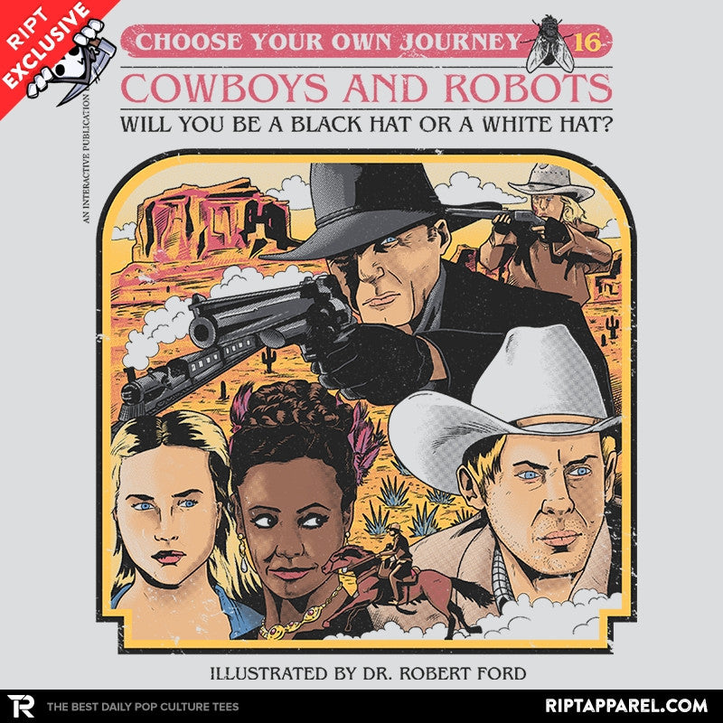Cowboys & Robots Choose Your Own Exclusive - RIPT Apparel