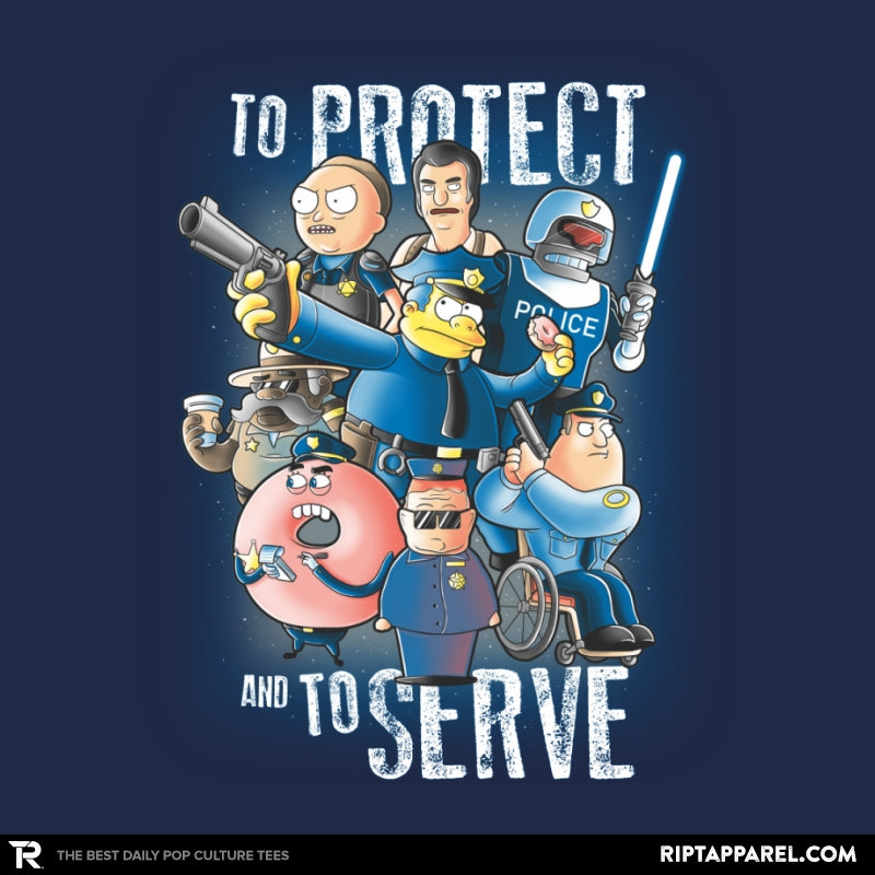 To Protect and To Serve - RIPT Apparel