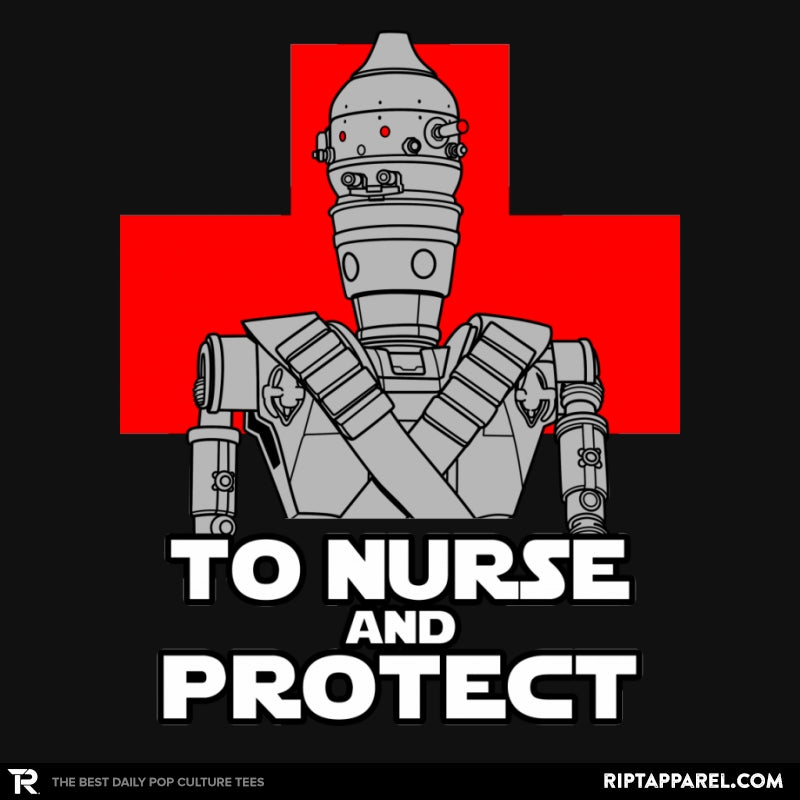 To Nurse and Protect - RIPT Apparel