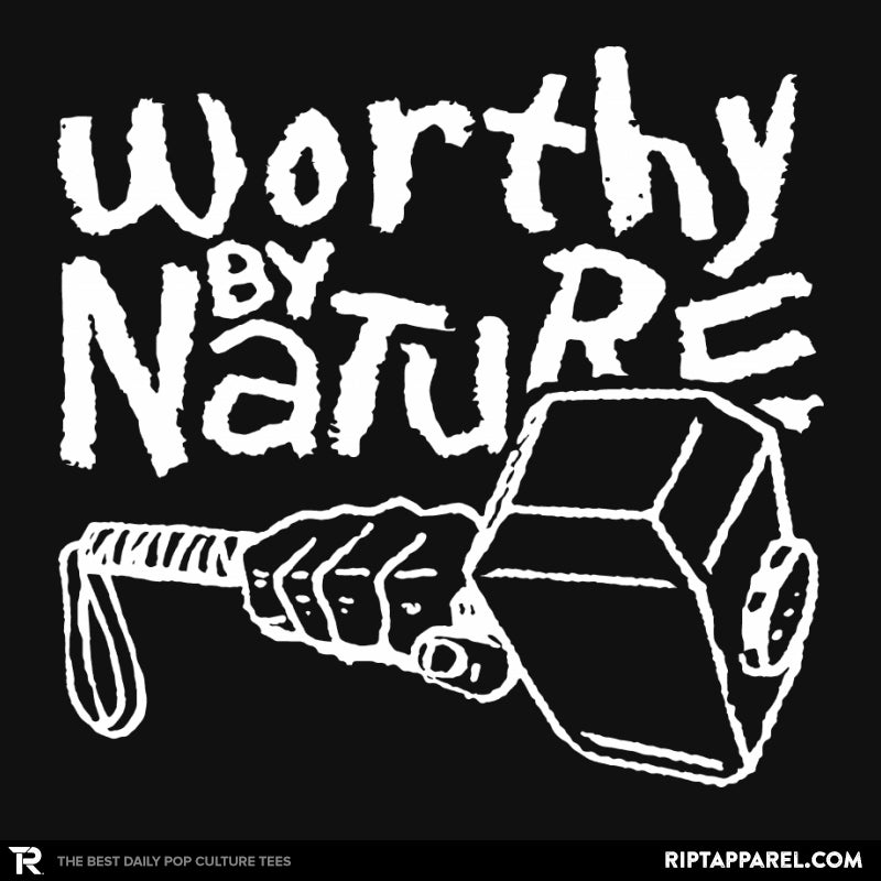 Worthy By Nature - RIPT Apparel