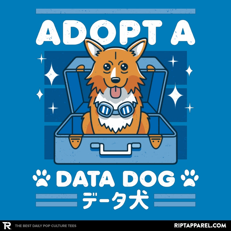 Adopt a Data Dog - Collection Image - RIPT Apparel