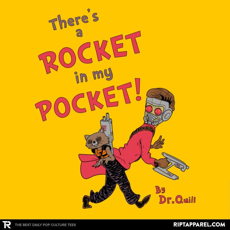 There's a Rocket in my Pocket - RIPT Apparel