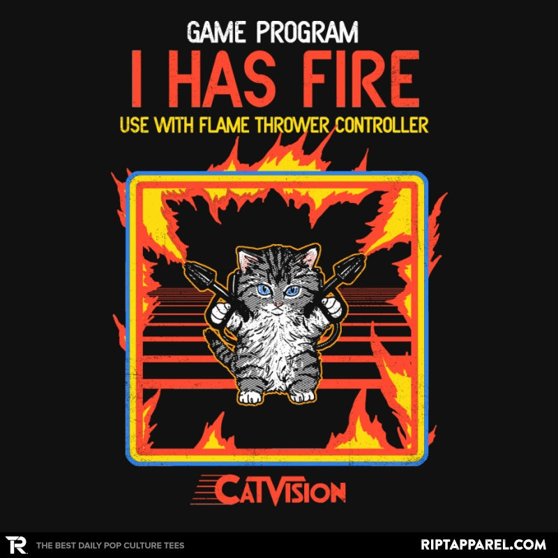 I Has Fire - Collection Image - RIPT Apparel