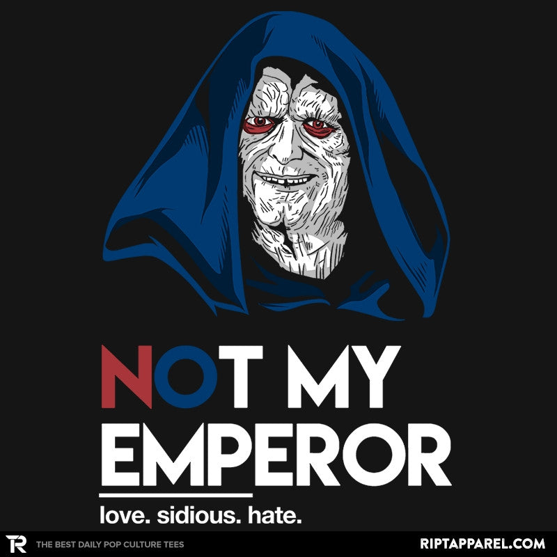 Not my Emperor - Collection Image - RIPT Apparel