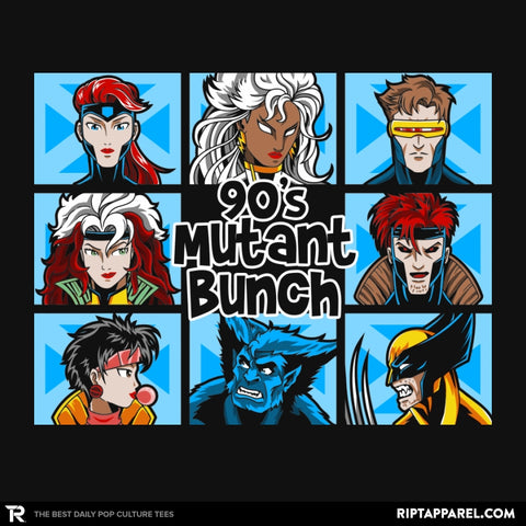 90s Mutant Bunch - Anytime