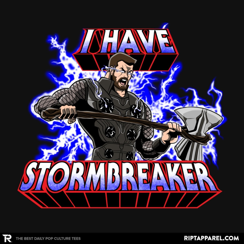 I have Stormbreaker - Collection Image - RIPT Apparel
