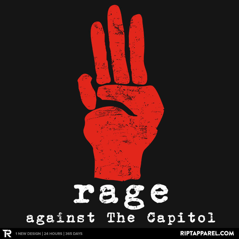 Rage Against The Capitol - RIPT Apparel