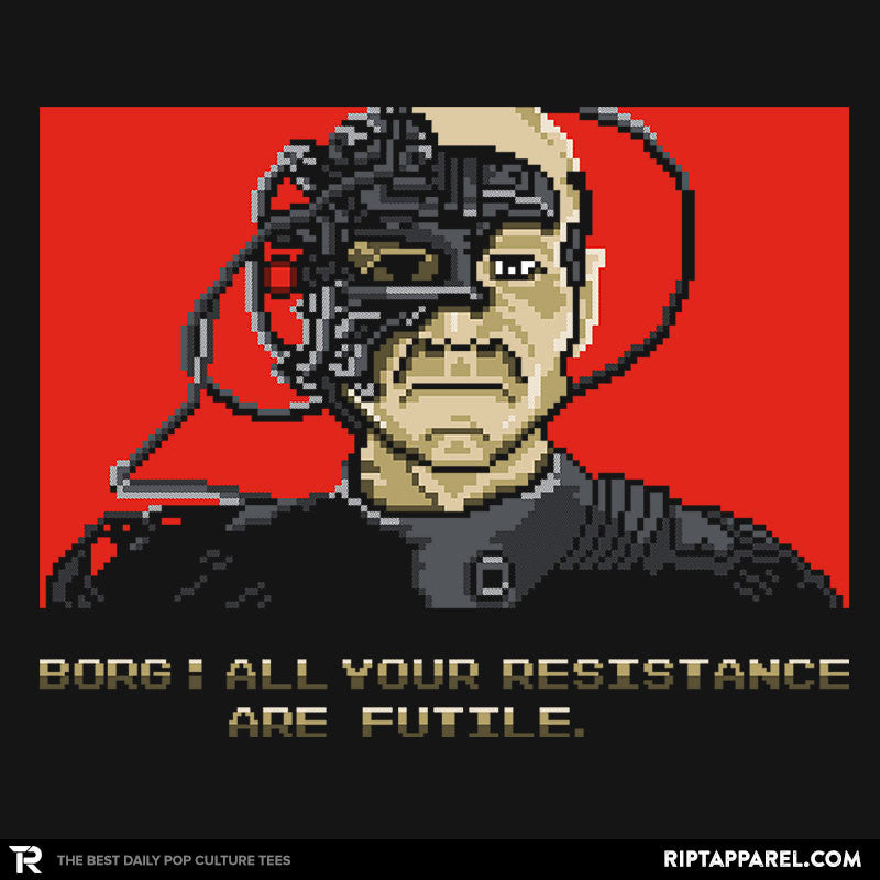 Resistance Are Futile - RIPT Apparel