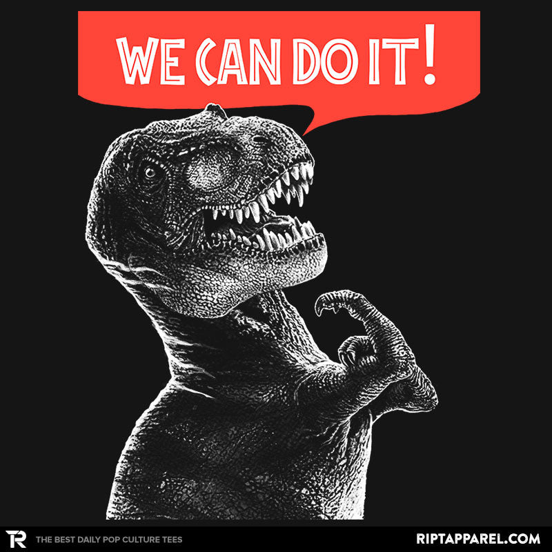 Rexy Can Do It! - RIPT Apparel