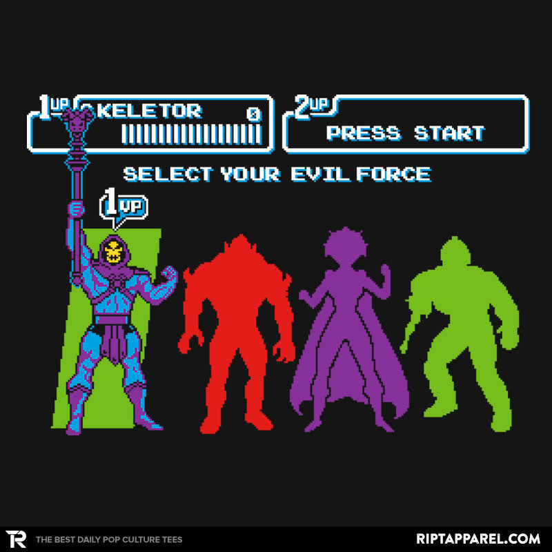 Select Your Evil Force - RIPT Apparel