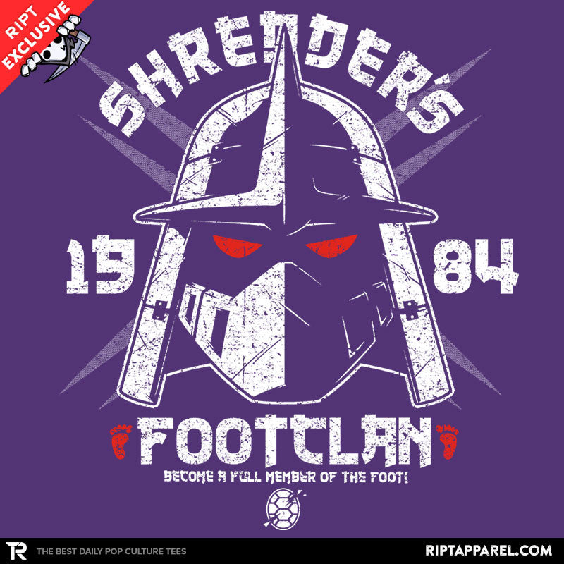 Shredhead's Foot Clan - RIPT Apparel