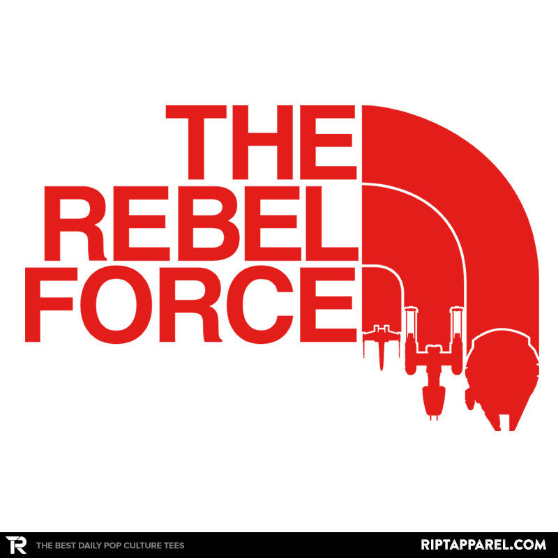 The Rebel Force - RIPT Apparel