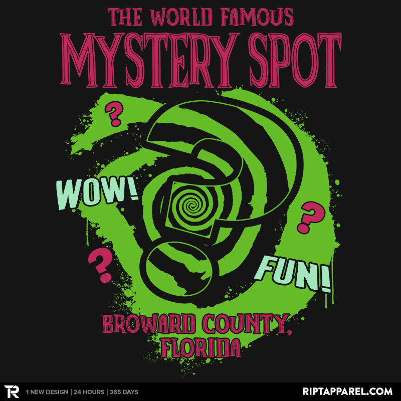 The World Famous Mystery Spot - RIPT Apparel