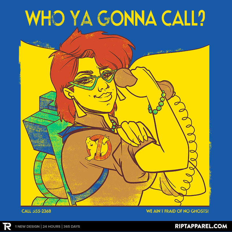 Who Ya Gonna Call? - RIPT Apparel