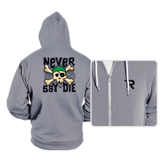 Never Say Die - Hoodies - Hoodies - RIPT Apparel