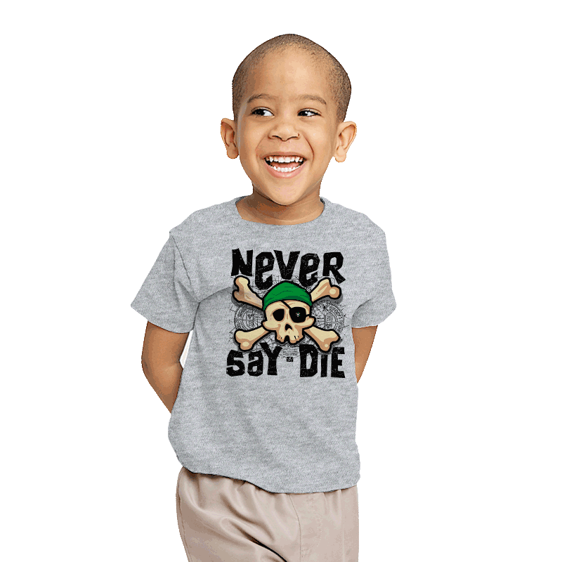 Never Say Die - Youth - T-Shirts - RIPT Apparel