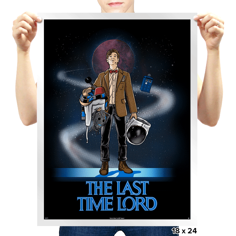The Last Time Lord - Prints - Posters - RIPT Apparel