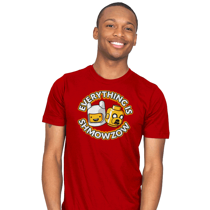 Everything is Shmowzow - Mens - T-Shirts - RIPT Apparel