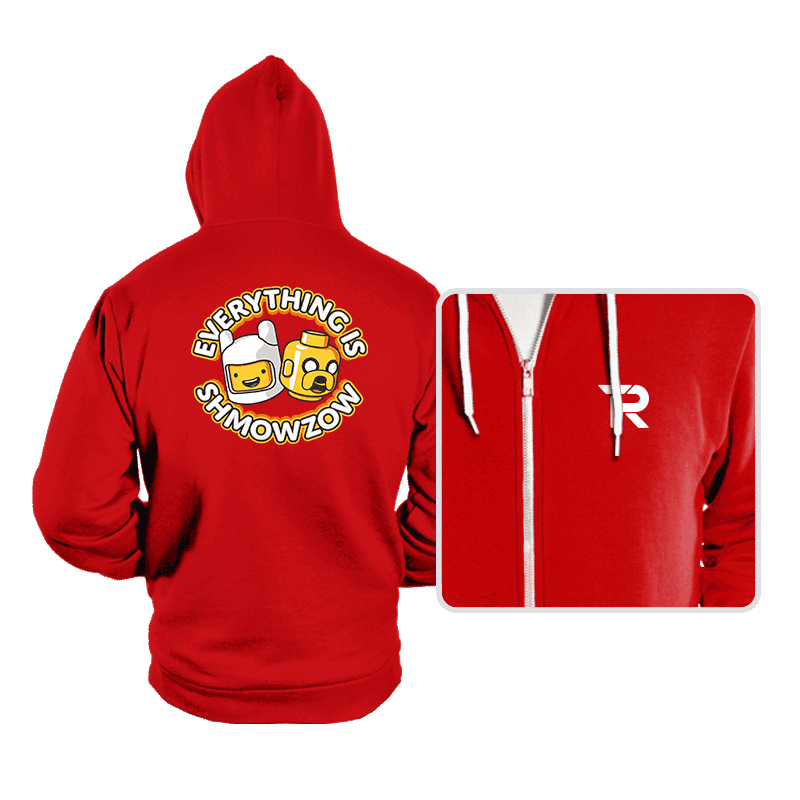 Everything is Shmowzow - Hoodies - Hoodies - RIPT Apparel
