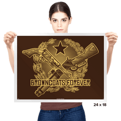 Browncoats Forever - Prints - Posters - RIPT Apparel