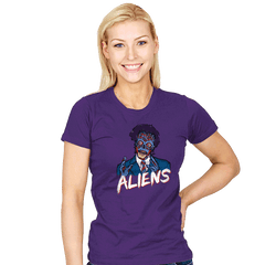 Because Aliens! - Womens - T-Shirts - RIPT Apparel