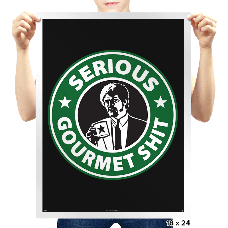 Some Serious Gourmet - Prints - Posters - RIPT Apparel