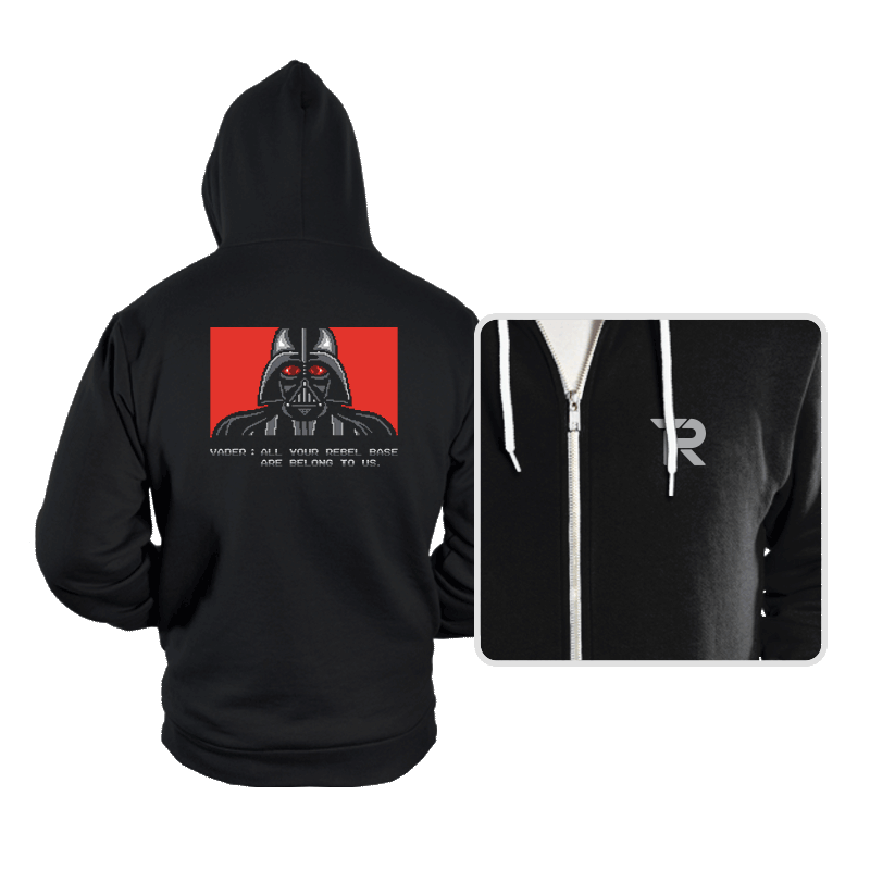 All your rebel base are belong to us. - Hoodies - Hoodies - RIPT Apparel