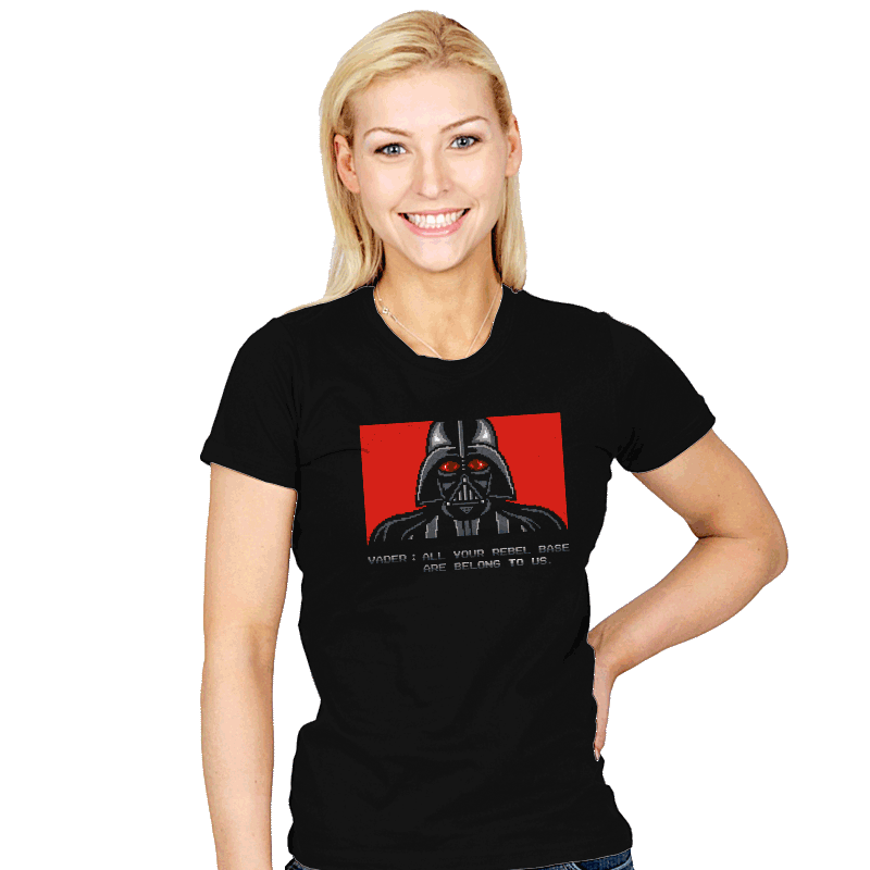 All your rebel base are belong to us. - Womens - T-Shirts - RIPT Apparel