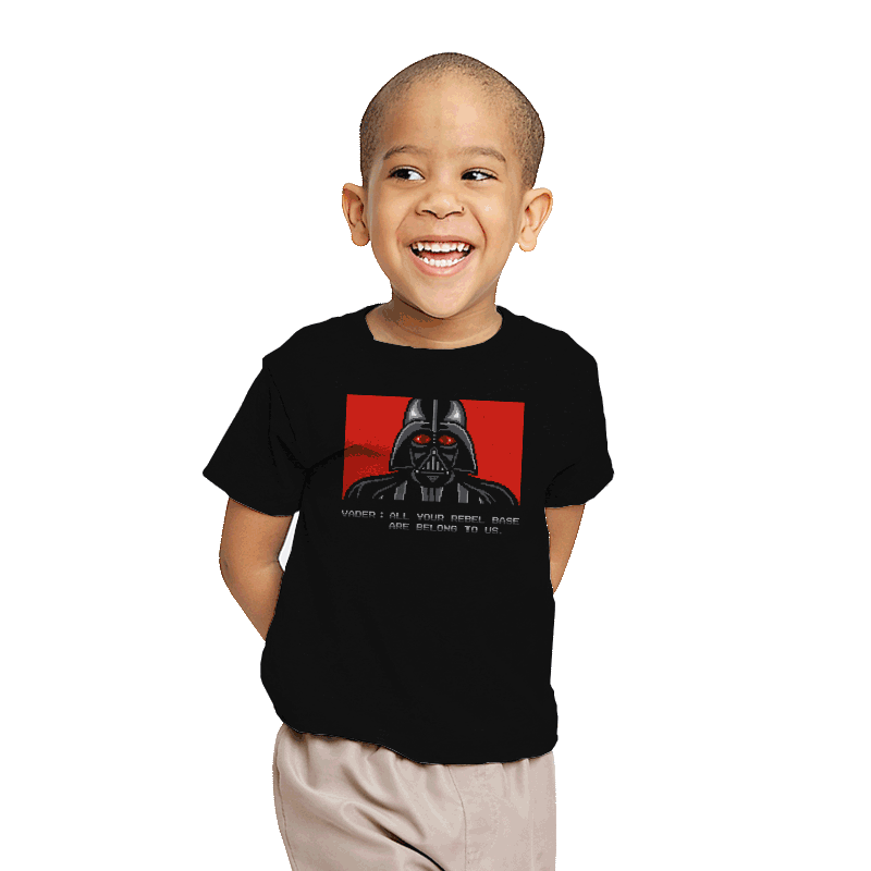 All your rebel base are belong to us. - Youth - T-Shirts - RIPT Apparel