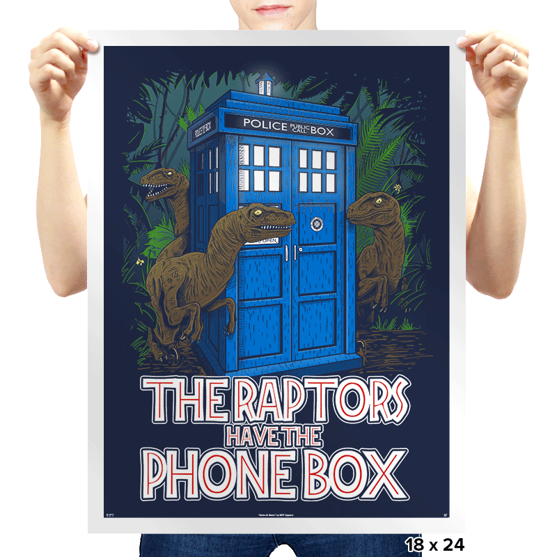 The Raptors Have the Phone Box - Prints - Posters - RIPT Apparel