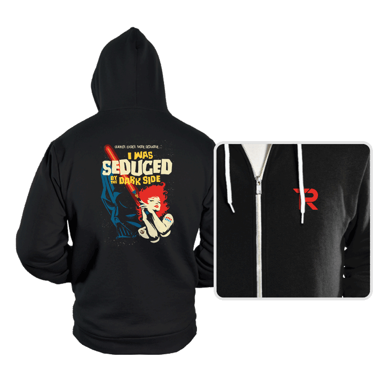 Seduced by the Dark Side - Hoodies - Hoodies - RIPT Apparel