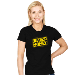 The Search for More Money - Womens - T-Shirts - RIPT Apparel