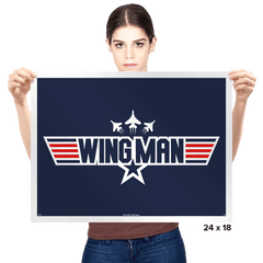You Can Be My WINGMAN Anytime - Prints - Posters - RIPT Apparel