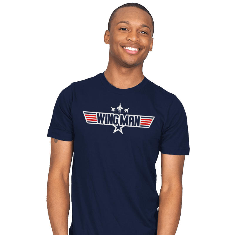 You Can Be My WINGMAN Anytime - Mens - T-Shirts - RIPT Apparel