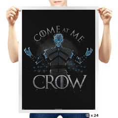 Come at me Crow Exclusive - Prints - Posters - RIPT Apparel