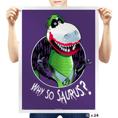 Why so Saurus? - Prints - Posters - RIPT Apparel