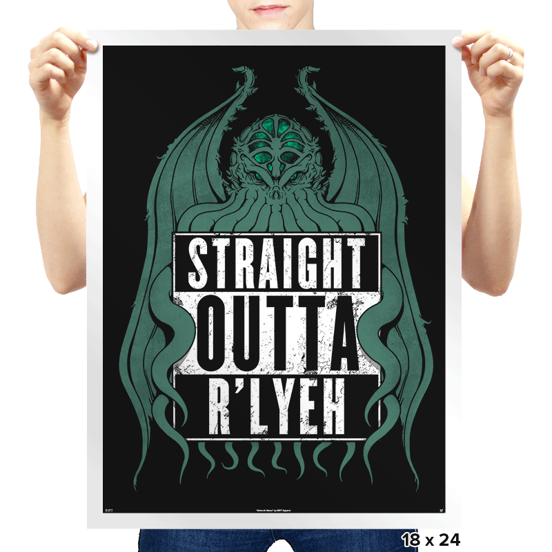 Straight Outta R'lyeh - Prints - Posters - RIPT Apparel