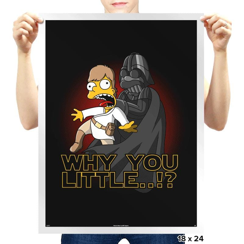 Why You Little - Prints - Posters - RIPT Apparel