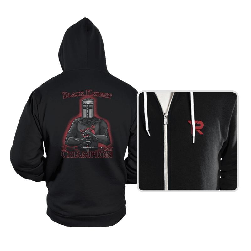 Black Knight Is My Champion - Hoodies - Hoodies - RIPT Apparel