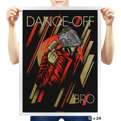 Dance-off, Bro! - Prints - Posters - RIPT Apparel